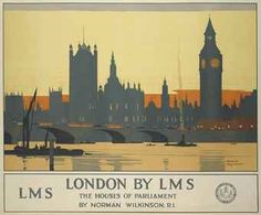 LONDON BY LMS, THE HOUSES OF PARLIAMENT  - Norman Wilkinson