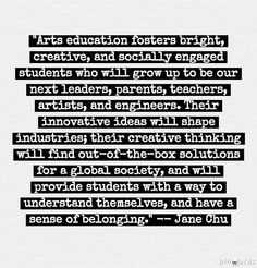 Arts in Education Classroom Quotes, Art Classroom, Classroom Ideas, Importance Of Art Education, Art Room Posters, Art Worksheets, Artist Quotes, Art Programs, Creative Thinking