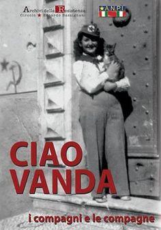 """Scompare un'altra voce della Resistenza. E' morta Vanda Bianchi, partigiana della Brigata Garibaldi """"U. Muccini"""""""