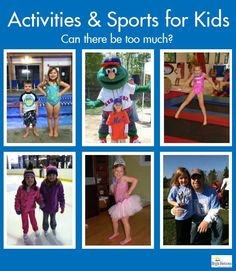 Activities & Sports for Kids – Can there be too much?