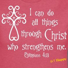 Image from http://image12.spreadshirt.com/image-server/v1/compositions/20664154/views/1,width=235,height=235,appearanceId=184/Philippians-4:13-Women-s-T-Shirts.jpg.