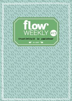 Flow Weekly #23 Creativity is essential Flow Weekly includes a planner and to-do lists for you to fill in for the week ahead, as well as blank pages for thoughts, ideas, notes, dreams, wishes and plans. This week's edition also features: inspiring quotes; tips on how to let the ideas flow; an ice cream poster from illustrator Hanna Melin; nature tidbits on the stag, illustrated by Geertje Aalders; DIY garlands; and much more.