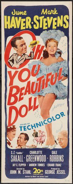 Oh, You Beautiful Doll (1949)Stars: Mark Stevens, June Haver, S.Z. Sakall, Charlotte Greenwood, Gale Robbins, Jay C. Flippen, Andrew Tombes, Eduard Franz ~ Director: John M. Stahl