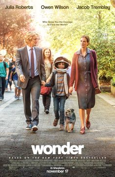 WONDER starring Owen Wilson, Julia Roberts & Jacob Tremblay | In theaters November 17, 2017