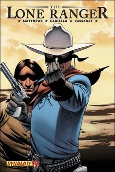 """Read """"The Lone Ranger Vol Resolve"""" by Brett Matthews available from Rakuten Kobo. The Ranger and Tonto head for their final confrontation with the villainy that is Butch Cavendish. Comic Book Characters, Comic Character, Comic Books Art, Jean Giraud, Serpieri, Green Hornet, Man Cave Art, Western Comics, The Lone Ranger"""
