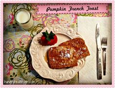 A delicious healthy French toast perfect for Fall!