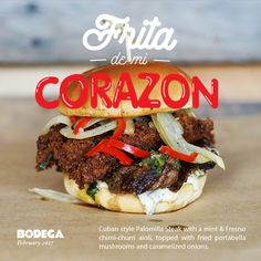 This month is filled with love, that's why we created the Frita de mi Corazon! Bring your grandma, bring your dad, bring your girlfriend, or bring your dog to try the Frita of the Month: Cuban style Palomilla Steak with a mint & Fresno chimi-churri aioli, topped with fried portabella mushrooms and caramelized onions. We'll see you soon at #BodegaonCentral!