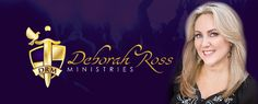 Go to Deborah Ross' website to find out more about her ministry or to order one of her books.