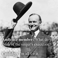 Calvin Coolidge Vs. An Opera Singer | The 32 Wittiest Comebacks Of All Time