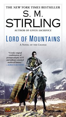 Premium paperback version of LORD OF MOUNTAINS by S.M. Stirling