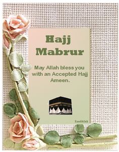 28 Best Hajj Mabrur Greetings images in 2019   E cards