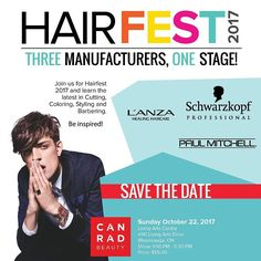 SAVE THE DATE | Hairfest Sunday October 22nd | Three Manufacturers One Stage | - Join us for Hairfest 2017 and learn the latest in #cutting #coloring #styling and #Barbering - - #BEINSPIRED - - #hairfest #canrad #october #hairstyle #hair #curls #savethedate #Lanza #paulmitchell #schwarzkopf