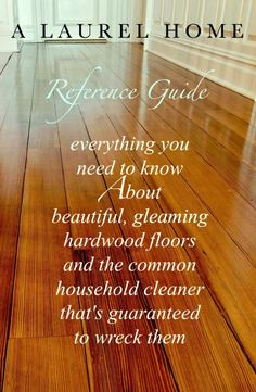 a handy guide for hardwood flooring.If you're not careful, your finish will turn into an unholy mess. Reading this made throw out my Murphy's Oil Soap! Hardwood Floor Care, Clean Hardwood Floors, Hardwood Floor Cleaner, Cleaning Wood Floors, Pine Wood Flooring, Heart Pine Flooring, Pine Floors, Basement Flooring, Flooring Ideas