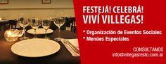 Organizamos Eventos y fiestas especiales.  Consultanos: info@villegasresto.com.ar