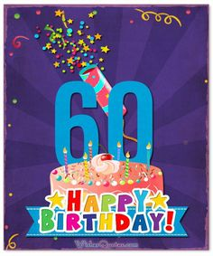Birthday Wishes - Unique Birthday Messages for a Happy 60th Birthday Images, 60th Birthday Messages, 60th Birthday Quotes, 60th Birthday Greetings, 60th Birthday Ideas For Mom, Birthday Wishes And Images, Birthday Blessings, Happy Birthday Cards, Turning 60