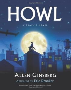 COMING SOON - Availability: http://130.157.138.11/record= Howl: A Graphic Novel / Allen Ginsberg, Eric Drooker