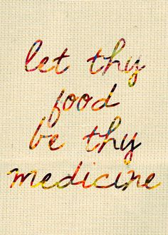 Like this! Let Thy Food Be Thy Medicine Wall Art Hippocrates Quote Print Healthy Eating Kitchen Art. An Etsy print