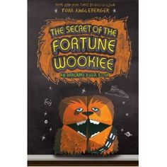 The Secret of the Fortune Wookiee: An Origami Yoda Book. My little Star Wars geek would love this!