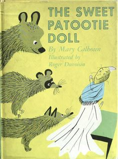 The Sweet Pattotie Doll, written by Mary Calhoun, illustrated by Roger Duvoisin