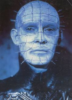 Hellraiser - as Pinhead Yet another horror movie I watched in my youth that would scare the crap out of me today....at the tender age of 37
