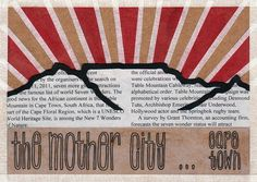 'mother city' handmade postcard designs #postcard #handmade #paper #craft #southafrica Alphabetical Order, Postcard Design, Continents, Paper Craft, Good News, Postcards, My Love, Logos, City