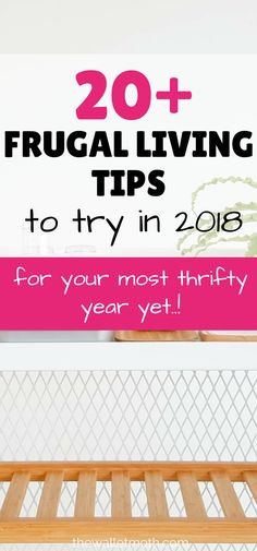 Give these brilliant frugal living tips a try in 2018! Packed with ideas to save money, live more frugally and lead a more minimal lifestyle this article is a MUST-READ for anyone wanting to know how to budget better this year! #savemoney #frugalliving #minimal