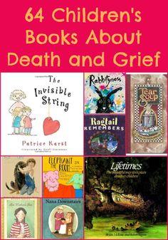 64 Children's Books About Grief …