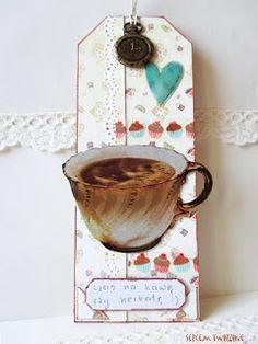 sercem tworzone: Przy kawie, czy herbacie...