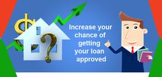 Increase your chances of getting your loan approved. #bank #credit #emi More info @ https://www.moneydial.com/increase-chances-getting-loan-approved/