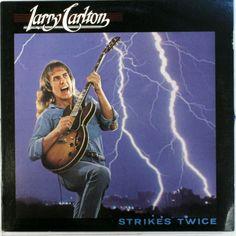 Larry Carlton - Strikes Again