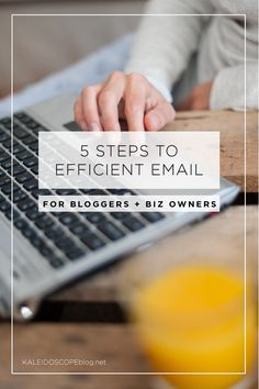 5 Steps to Efficient Email for Bloggers and Biz Owners | Kaleidoscope Blog