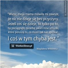 Wiesz, moja mama mówiła mi zawsze... #Witkiewicz-Magdalena, #Matka, #Życie