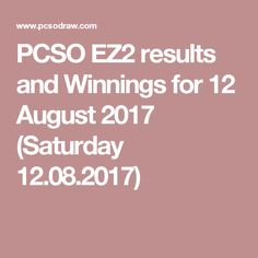 PCSO Lotto game results - numbers and prizes - Saturday 12 August, 2017 for and lottery draw. people won PHP Jackpot prize, and summing up payouts: PHP 7986000 is won. Lotto Results, Lottery Drawing, Lotto Games