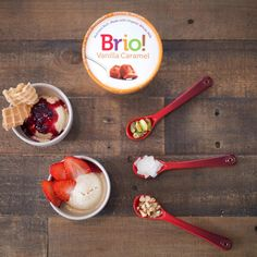 Brio has 65% less saturated fat, but still has that super rich and creamy texture you love. What's your favorite way to top this super creamy treat?