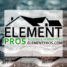 Welcome to Element Pros! Replacing your roof? Want to know how to fix water damage? Give us a call.