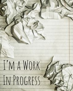 I'm A Work In Progress Art Print