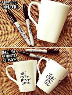 Perfect White Elephant Gifts-Sharpie and coffee cups - Bake for 30 mins at 350 degrees