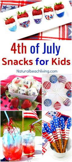10 Amazing Fourth of July Snacks for Kids, Red, White, and Blue Snack Recipes perfect for any 4th of July food, 4th of July Party ideas, Summer recipes