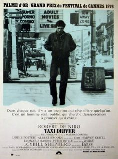 Taxi Driver, 1976 - original vintage movie poster for the classic film starring Robert De Niro, Jodie Foster, Cybill Shepherd and Harvey Keitel; directed by Martin Scorsese listed on AntikBar.co.uk