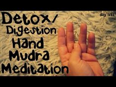 Detox and Digestion Hand Mudra Meditation (Day _________________________________________ Eliminate toxins and help your body digest with this hand mudra. Detox Day, Hand Mudras, Yoga Detox, Buddhist Teachings, Healing Hands, Guided Meditation, Toolbox, Youtube, Tool Box