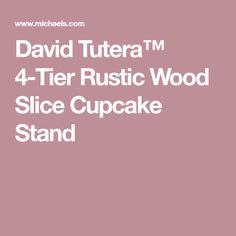 David Tutera™ 4-Tier Rustic Wood Slice Cupcake Stand