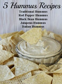 5 Hummus Recipes - Make one of these delicious hummus recipes for your next party: Traditional Hummus, Red Pepper Hummus, Black Bean Hummus, Jalapeno Hummus, and Italian Hummus.