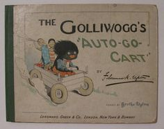 1901 First Edition The Golliwogg's Auto-Go-Cart by Upton - Shop Ruby Lane #RubyLane #Golliwogg's