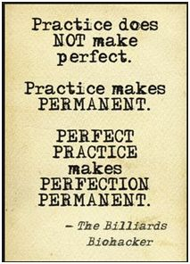 Practice perfectly to make perfection permanent! #Mondayquote
