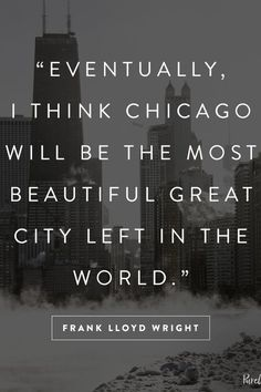 10 Great Quotes That Say Everything About Chicago via @PureWow
