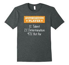 Mens Euphonium Player Talent Determination Hot Air T-Shir... https://www.amazon.com/dp/B0744LKC83/ref=cm_sw_r_pi_dp_x_ud9CzbATFN8WR