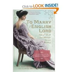 To Marry an English Lord: Gail MacColl, Carol McD. Wallace, Carol McD. Wallace: 9780761171959: Amazon.com: Books