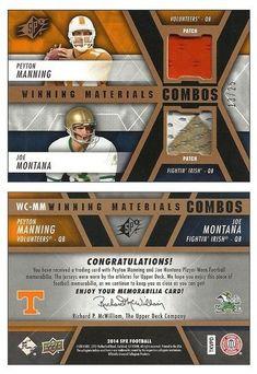 2014 SPx WC-MM Winning Materials (2 Patch w/ Peyton Manning & Joe Montana) (#13/25)