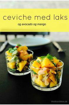 Ceviche med laks, avocado og mango - opskrift på den lækreste fiskeforret