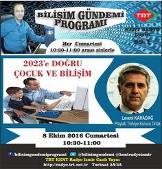 TRT KENT RADYO IZMIR - Bilişim Gündemi Programının 8 Ekim 2016 Cumartesi günü konugu Playlab Türkiye Kurucu Ortagı Levent Karadag oldu.